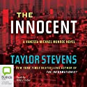 The Innocent: A Vanessa Michael Munroe Novel Audiobook by Taylor Stevens Narrated by Hilary Huber