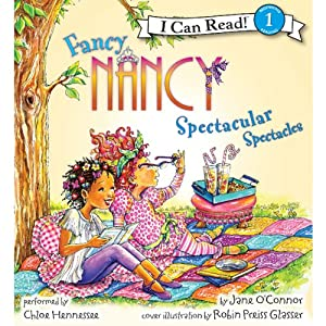 Fancy Nancy: Spectacular Spectacles | [Jane O'Connor, Robin Preiss Glasser]