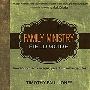 Family Ministry Field Guide Audiobook
