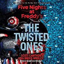 The Twisted Ones: Five Nights at Freddy's, Book 2 Audiobook by Kira Breed-Wrisley, Scott Cawthon Narrated by Suzanne Elise Freeman