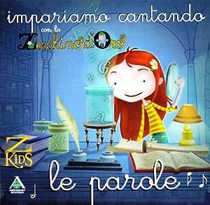 ZECCHINO D'oro - Zecchino Doro Le Parole - Amazon.com Music