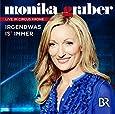 Monika Gruber-Irgendwas Is' Immer (CD)
