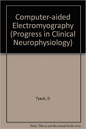 Computer-Aided Electromyography (Progress in Clinical Neurophysiology, Vol. 10)