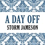 A Day Off | Storm Jameson