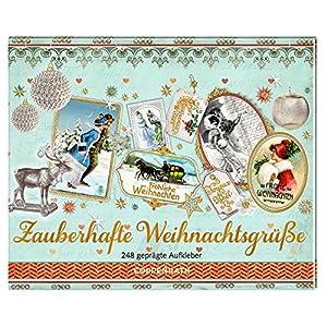 Stickerbuch - Zauberhafte Weihnachtsgrüße: 248 geprägte Aufkleber
