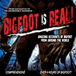 Bigfoot Is Real!: Sasquatch to the Abominable Snowman | O.H. Krill