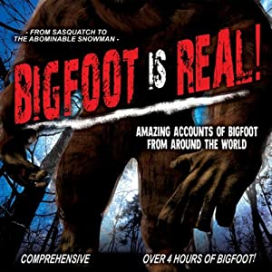 Bigfoot Is Real! Radio/TV Program