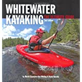 "Whitewater Kayaking: The Ultimate Guidevon ""Ken Whiting"""