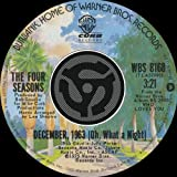 Four Seasons DECEMBER 1963 (OH, WHAT A NIGHT)