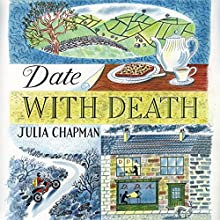 Date with Death Audiobook by Julia Chapman Narrated by Elizabeth Bower