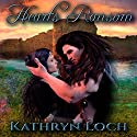 Heart's Ransom: Heart and Soul, Book 1 (       UNABRIDGED) by Kathryn Loch Narrated by Brian J. Gill