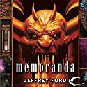 Memoranda: The Well-Built City Trilogy, Book 2 Audiobook by Jeffrey Ford Narrated by Christian Rummel