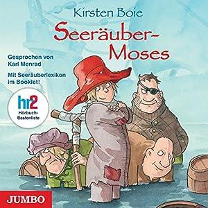 Seeräuber-Moses Hörbuch