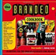 The Branded Cookbook: 85 Recipes for the World's Favourite Food Brands
