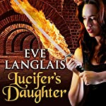 Lucifer's Daughter: Princess of Hell, Book 1 | Eve Langlais