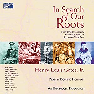 In Search of Our Roots Audiobook