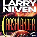 Crashlander Audiobook by Larry Niven Narrated by Christopher Prince