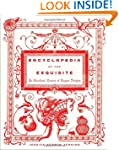 Encyclopedia of the Exquisite: An Ane...