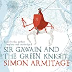 Sir Gawain and the Green Knight | Simon Armitage
