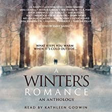 A Winter's Romance Audiobook by S. R. Karfelt, J. S. Bailey, Patricia Paris, Drea Damara, Melissa Hladik Meyer, Lisa Shambrook Narrated by Kathleen Godwin