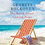 The Beach House: Coming Home: A Novel | Georgia Bockoven