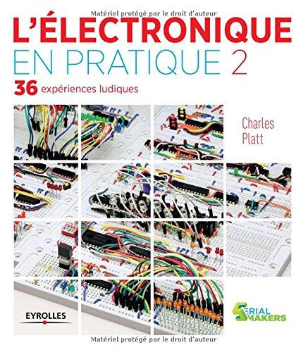 lelectronique-en-pratique-tome-2-36-experiences-ludiques-volume-2