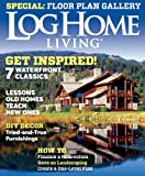 Log Home Living (1-year automatic renewal)