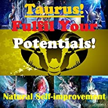 TAURUS True Potentials Fulfilment - Personal Development (       UNABRIDGED) by Sunny Oye Narrated by Richard Johnson