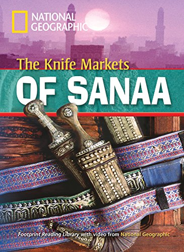 The Knife Markets of Sanaa: Footprint Reading Library 2
