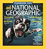 Pedigree Books Ltd National Geographic Yearbook 2015 (Annuals 2015)