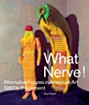 What Nerve!: Alternative Figures in A...