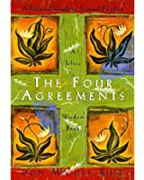 The Four Agreements: A Practical Guide to Personal Freedom (A Toltec Wisdom Book Book 1) (English Edition)