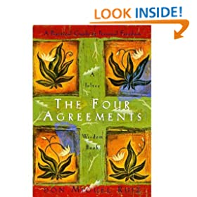 The Four Agreements: A Practical Guide to Personal Freedom (A Toltec Wisdom Book Book 1)