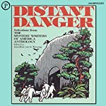 Distant Danger: The 1988 Mystery Writers of America Anthology | Margaret Maron,Barbara Owens,Jean Darling,Joyce Harrington,Walter Satterthwait,James Holding,Edward D. Hoch,Stephanie Kay Bendel