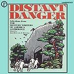 Distant Danger: The 1988 Mystery Writers of America Anthology | Margaret Maron,Barbara Owens,Jean Darling,Joyce Harrington,Walter Satterthwait,James Holding,Edward D. Hoch,Stephanie Kay Bendel