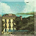The Sea Garden Audiobook by Deborah Lawrenson Narrated by Helen Cashin