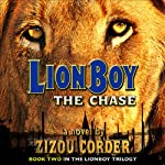 Lionboy: The Chase (       UNABRIDGED) by Zizou Corder Narrated by Simon Jones