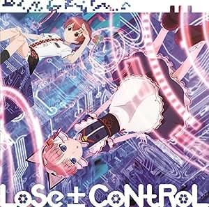 TVアニメ「紅殻のパンドラ」ED主題歌「LoSe±CoNtRoL」 [CD]