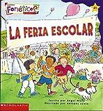 img - for La Feria Escolar - Cuentos Foneticos de Scholastic #31 book / textbook / text book