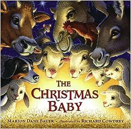 The Christmas Baby: Marion Dane Bauer, Richard Cowdrey: 9781416978855