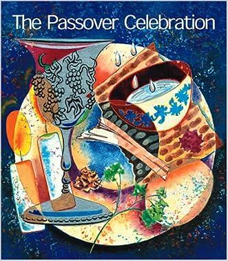 The Passover Celebration written by Leon Klenicki