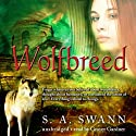 Wolfbreed (       UNABRIDGED) by S. A. Swann Narrated by Grover Gardner