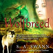 Wolfbreed | [S. A. Swann]