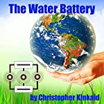 The Water Battery: Bridging the Fossil Fuel Past with the Clean Energy Future | Christopher Kinkaid