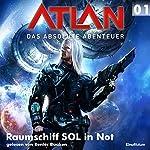 Raumschiff SOL in Not (Atlan - Das absolute Abenteuer 01) | William Voltz,Peter Griese