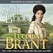 Salt Bride: A Georgian Historical Romance: Salt Hendon Series, Book 1 | Lucinda Brant