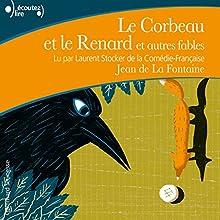 Le Corbeau et le Renard et autres fables | Livre audio Auteur(s) : Jean de La Fontaine Narrateur(s) : Laurent Stocker
