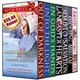 Amish Romance 2013 Complete Collection (Out of Darkness - Amish Connections (An Amish of Lancaster County Saga) Complete Collection Series Bundle Book 10)