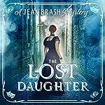 The Lost Daughter: A Jean Brash Mystery 2 | David Ashton