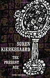 The Present Age (0061300942) by Kierkegaard, Soren
